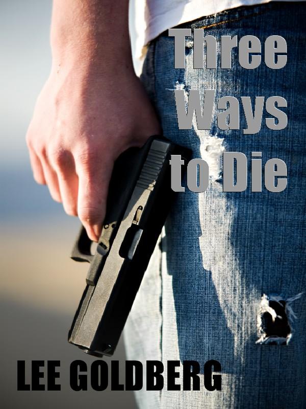Three Ways to Die1