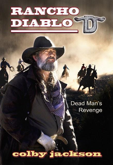 Rancho Diabloe Dead Man's Revenge 2 copy