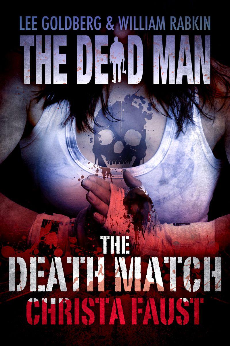 0631 Lee Goldberg TDMS_DEATH FIGHT_3 (1)