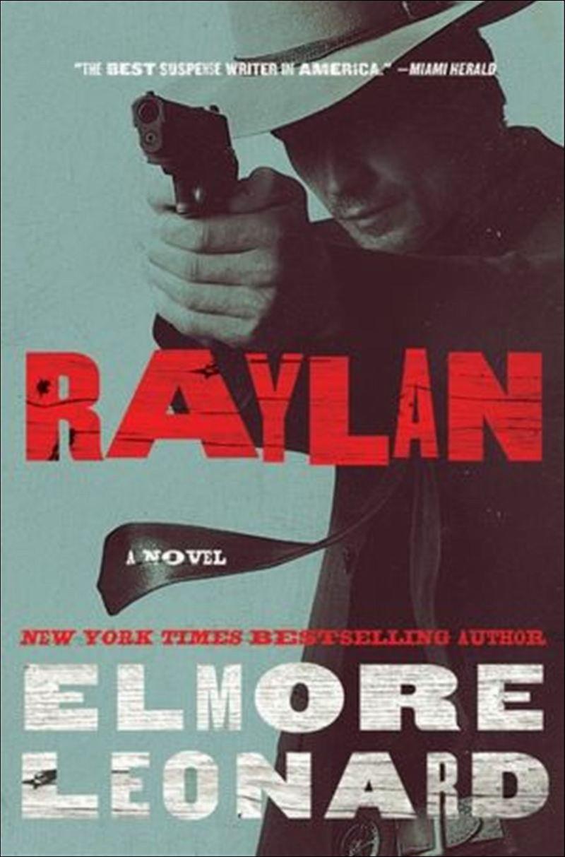 Elmore-Leonard-Raylan